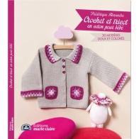 Crocheter pour bébé Marie-Claire
